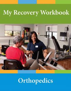 Recovery Workbook for Orthopedic Patients